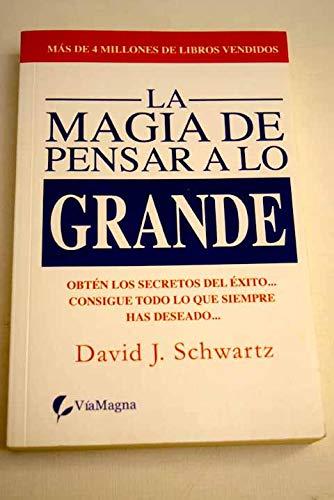 9788492688784: MAGIA DE PENSAR A LO GRANDE,LA