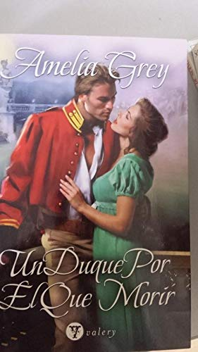 9788492688845: Duque por el que morir, el (Valery - Romantica)