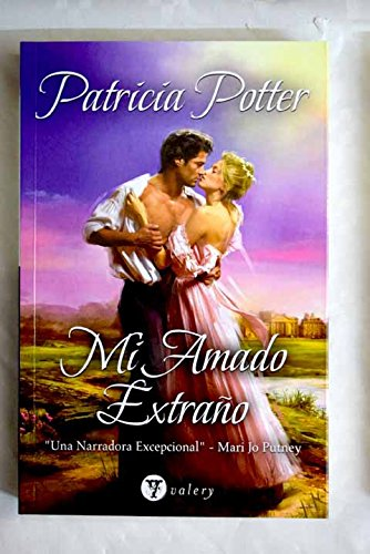 Mi amado extrano (8492688939) by Patricia Potter