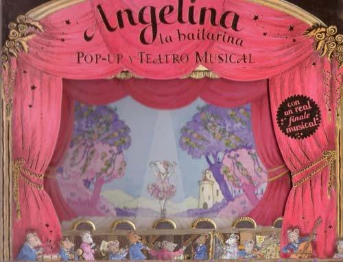 9788492691074: Angelina La Bailarina Pop Up Y Te