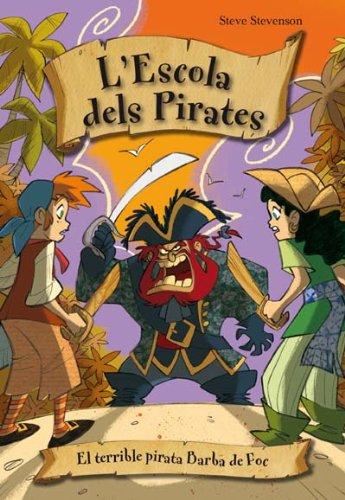 9788492691364: Terrible Pirata Barba De Foc,El - (La escuela de piratas)