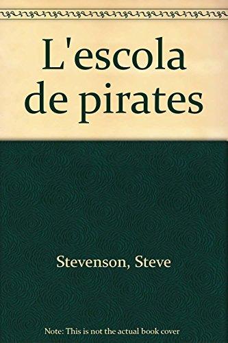 9788492691524: L'escola de pirates