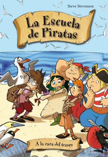 9788492691609: A La Caza Del Tesoro 2ヲed (La escuela de piratas)