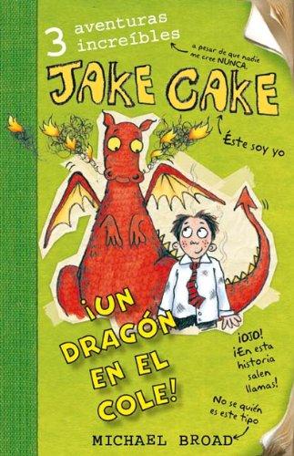 9788492691661: Jake Cake Un Dragon En El Cole
