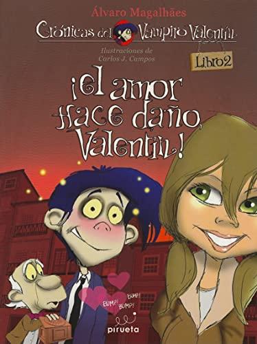 El Amor Hace Dano, Valentin! (Paperback): Alvaro Magalhaes