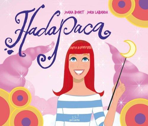 9788492691913: El hada Paca
