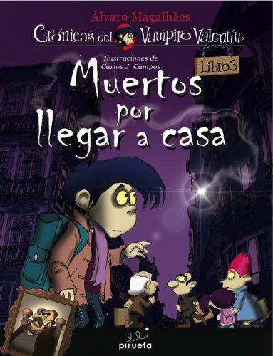 9788492691937: Muertos Por Llegar A Casa (Las crónicas del vampiro Valentín)