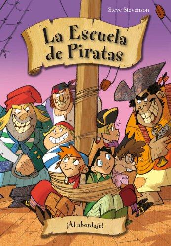 9788492691968: Escuela de piratas 5. Al abordaje (Escuela De Piratas / Pirate School) (Spanish Edition)