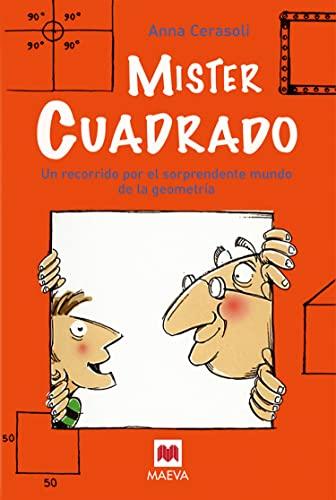 9788492695096: Mister cuadrado / Mister Square: Un Recorrido Por El Sorprendente Mundo De La Geometria (Spanish Edition)
