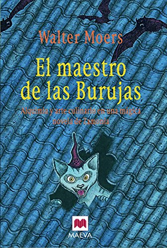 9788492695119: El maestro de las Burujas: Alquimia y arte culinario en una mágica novela de Zamonia. (Maeva Young)