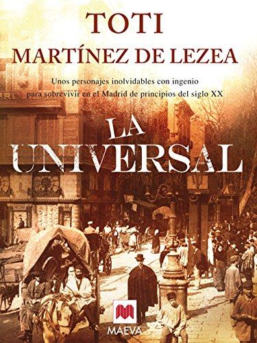 9788492695126: La Universal: Unos personajes inolvidables con ingenio para sobrevivir en el Madrid de principios del siglo XX. (Nueva Historia)