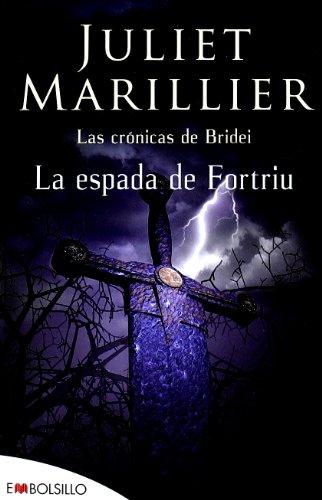 9788492695485: La espada de Fortriu: Las crónicas de Bridei (EMBOLSILLO)