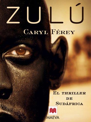 9788492695775: Zulú: El thriller de Sudáfrica. La novela negra más premiada de Francia. (Mistery Plus)
