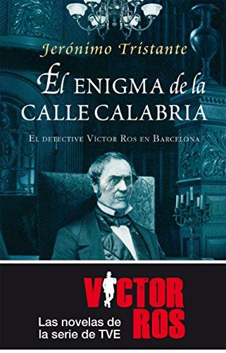 9788492695874: El enigma de la Calle Calabria: El detective Víctor Ros en Barcelona. (Mistery Plus)