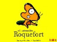 9788492696024: El ratoncito Roquefort (Takatuka Albumes)