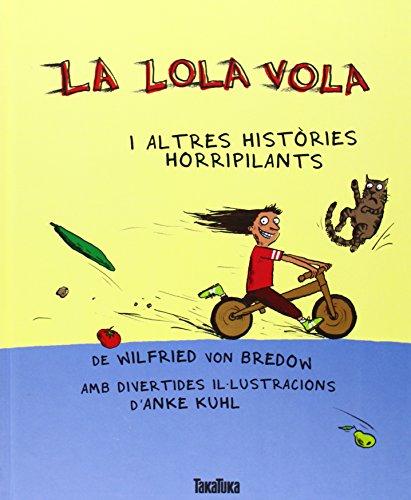 9788492696932: La Lola vola