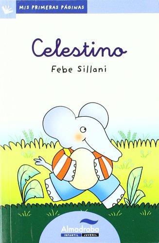 9788492702183: Celestino (letra cursiva): 18 (Mis Primeras Páginas)