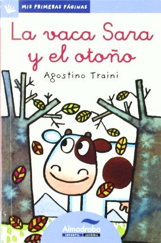 9788492702190: Vaca Sara Y El Otoño -Lc- (Mis Primeras Páginas)