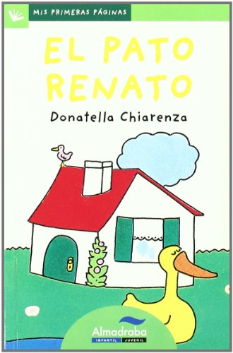 9788492702237: Pato Renato -Lp- (Mis Primeras Páginas)