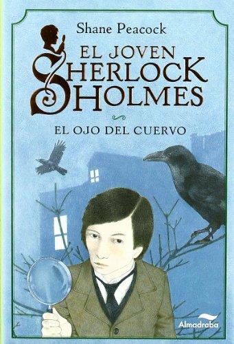 9788492702497: El ojo del cuervo (El joven Sherlock Holmes, #1)