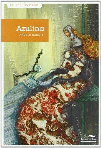 9788492702701: Azulina -5- (Colección Picnic)