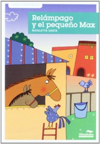 9788492702879: Relampago y el pequeno max / Lightening and Little Max (Coleccion Picnic) (Spanish Edition)