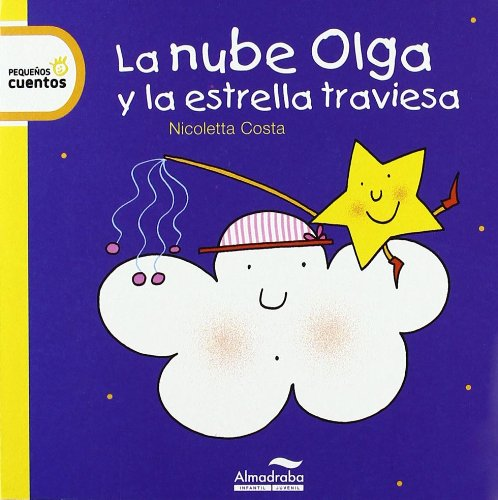 9788492702923: La nube olga y la estrella traviesa / Olga the Cloud and the Mischievous Cloud (Spanish Edition)