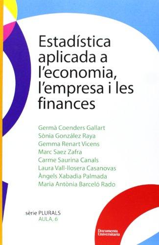 9788492707676: ESTADISTICA APLICADA A L'ECONOMIA, L'EMPRESA I LES FINANCES