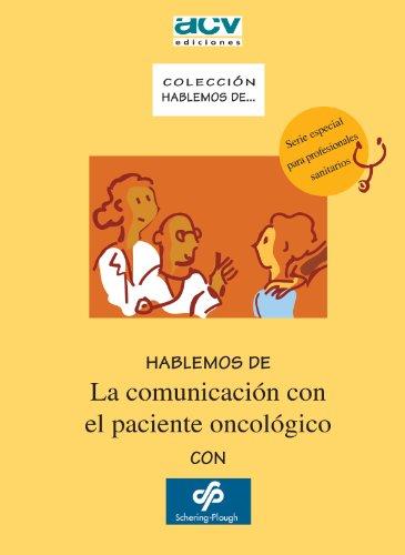 9788492712151: Hablemos de La comunicación con el paciente oncológico