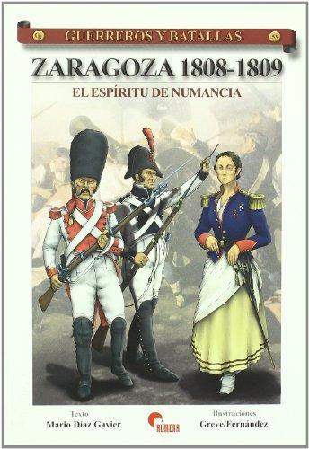 9788492714001: GUERREROS Y BATALLAS 53- ZARAGOZA 1808-1809