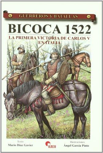 9788492714032: Bicoca 1522. la primeria Victoria de Carlos V en Italia