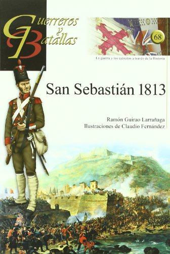 9788492714230: GUERREROS Y BATALLAS 68 SAN SEBASTIAN
