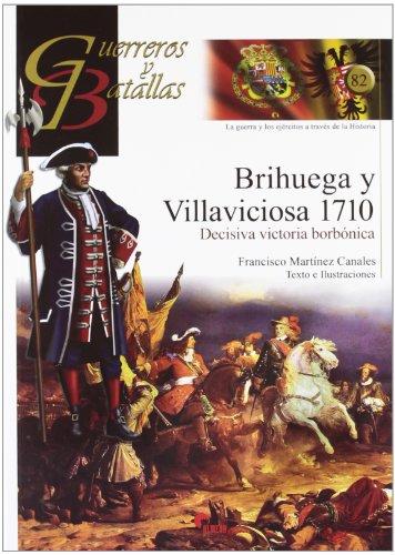 9788492714452: Brihuega y Villaviciosa 1710. Decisiva victoria borbónica (Guerreros Y Batallas)