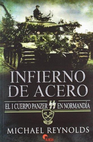 INFIERNO DE ACERO (9788492714469) by MICHAEL REYNOLDS