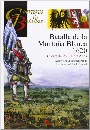 Batalla de la Montaña Blanca 1620 : Alberto Raúl Esteban