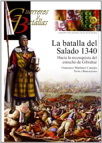 9788492714537: LA BATALLA DEL SALADO 1340- GUER. BAT. N�.87