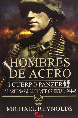 9788492714544: Hombres De Acero