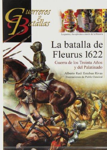 BATALLA DE FLEURUS 1622. GYB 89: ESTEBAN RIBAS,ALBERTO RAUL