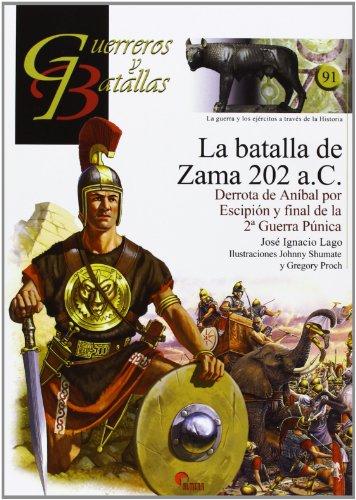 9788492714636: Batalla de zama 202 a.c., la
