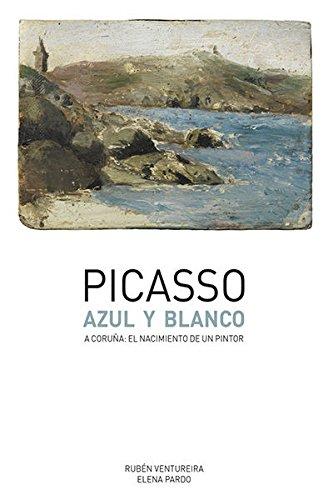 Picasso Azul y blanco: Elena Pardo Antequera; Rubén Ventureira Novo