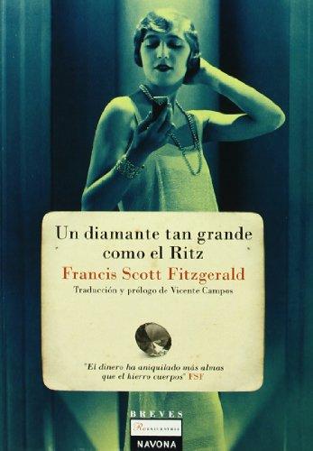 Un diamante tan grande como el Ritz/: Fitzgerald, F. Scott