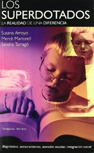 Los Superdotados. La realidad e una diferencia - Arroyo Andreu, Susana
