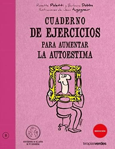 9788492716272: Cuaderno De Ejercicios Para Aumentar La Autoestima (Terapias Cuadernos ejercicios)