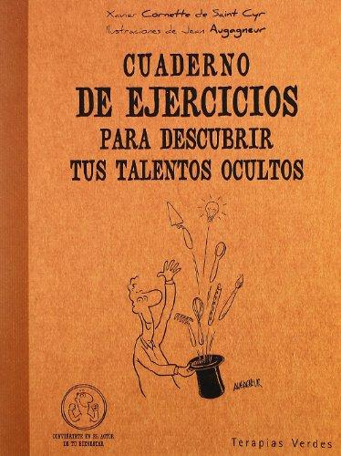 9788492716425: Cuaderno de ejercicios para descubrir tus talentos ocultos (Spanish Edition)