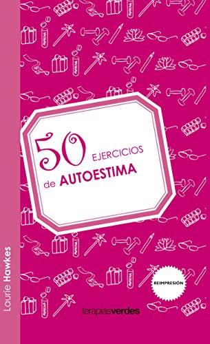 9788492716951: 50 ejercicios de autoestima (Spanish Edition)