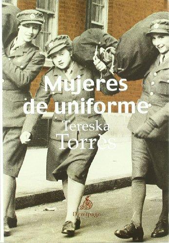 9788492719310: Mujeres de uniforme