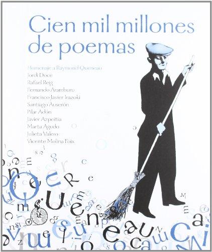 9788492719389: Cien mil millones de poemas: Homenaje a Raymond Queneau (Poesía)