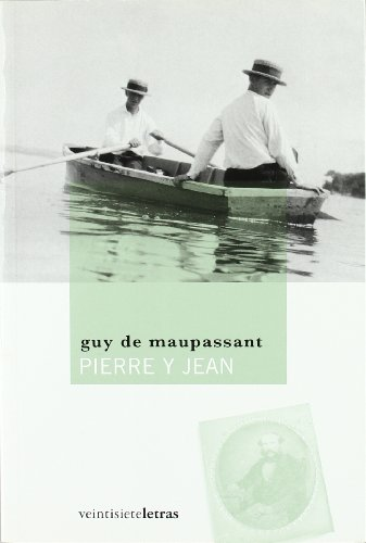 9788492720071: Pierre y Jean (Las eras imaginarias)