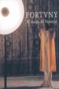 9788492721160: Fortuny, El mago de Venecia