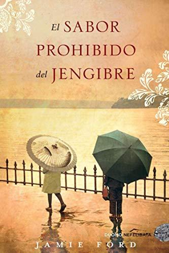 9788492723485: Sabor prohibido del Jengibre, El